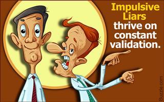 Trait of an impulsive liar