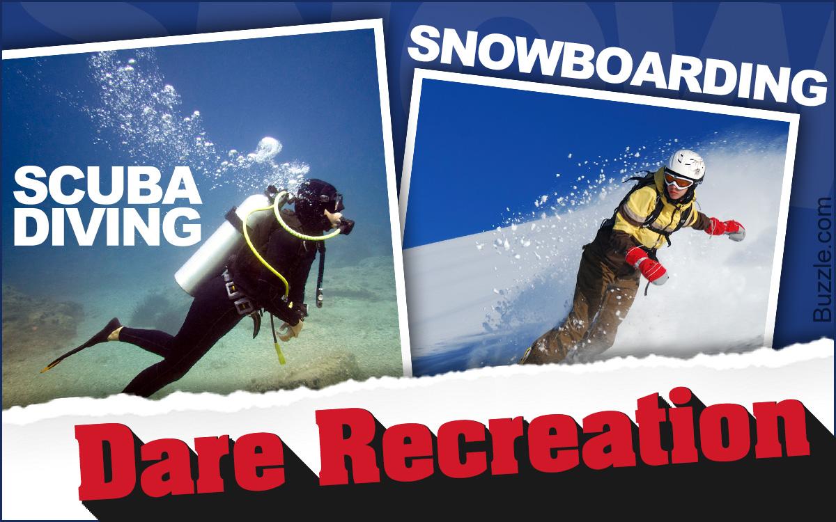 Adventurous recreational activities