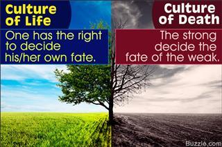 Culture of life vs. culture of death