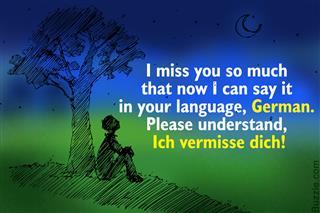 'I miss you' in German language
