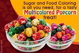 Tip to make multicolored popcorn
