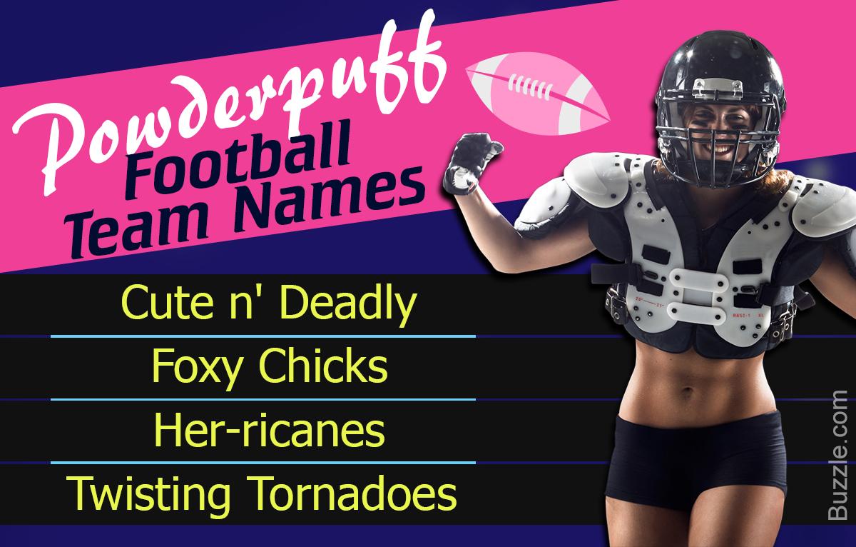 Powderpuff football team names
