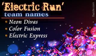 Electric Run team name ideas
