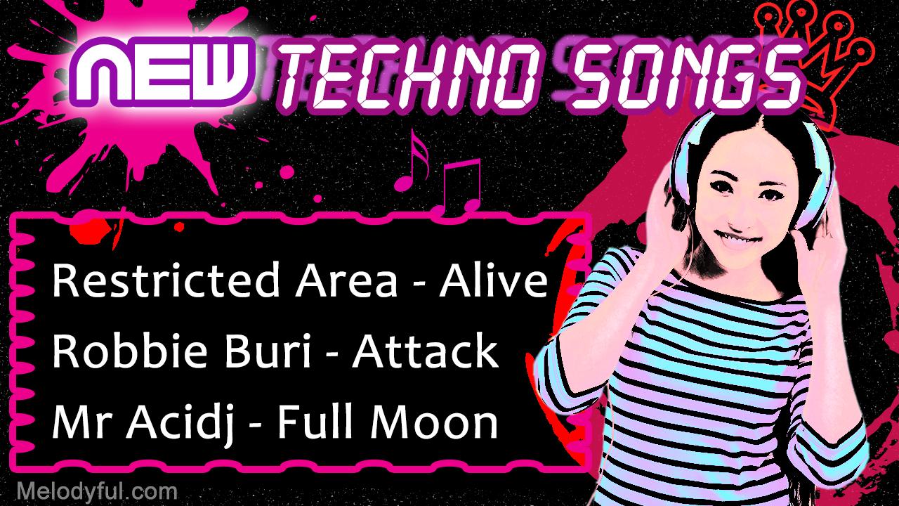 New Techno Songs