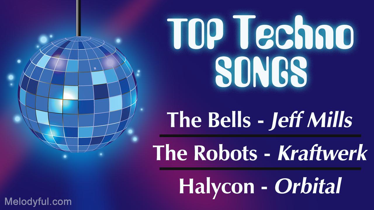 Top 10 Techno Songs