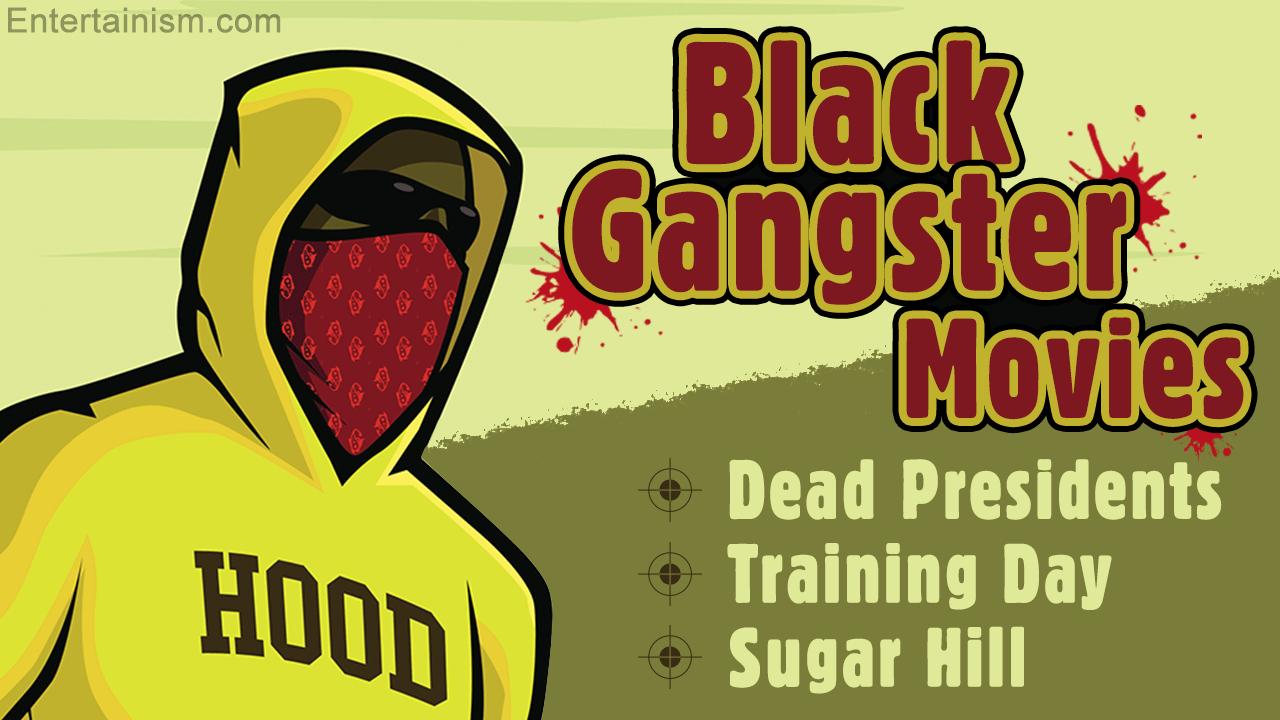 Best Black Gangster Movies