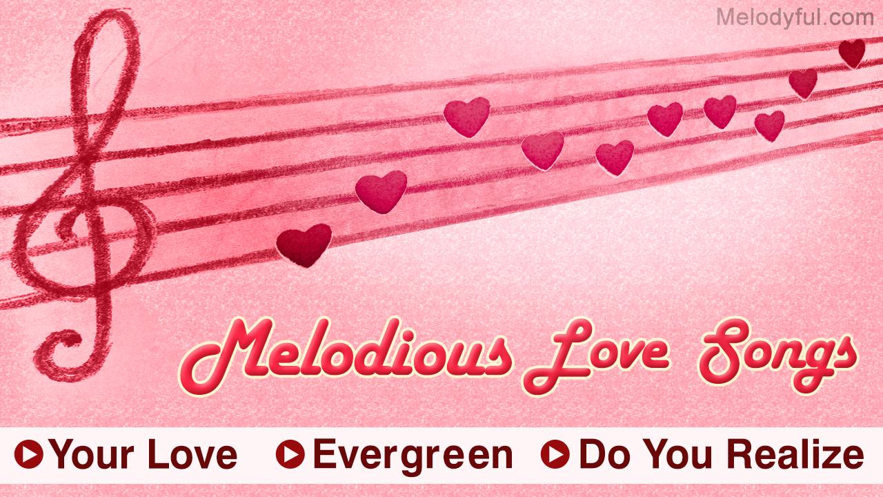 Modern Love Songs Melodyful