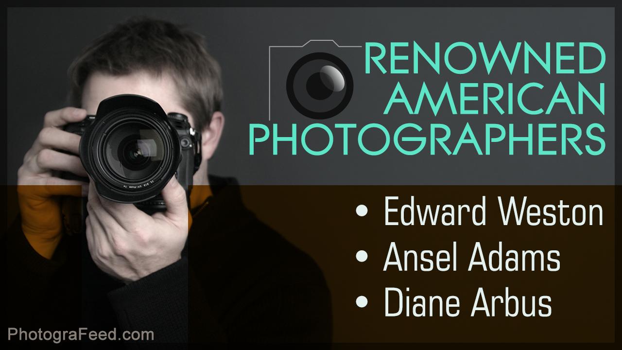 Famous American Photographers