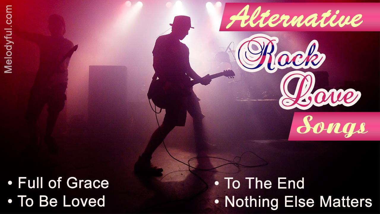 Alternative Rock Love Songs