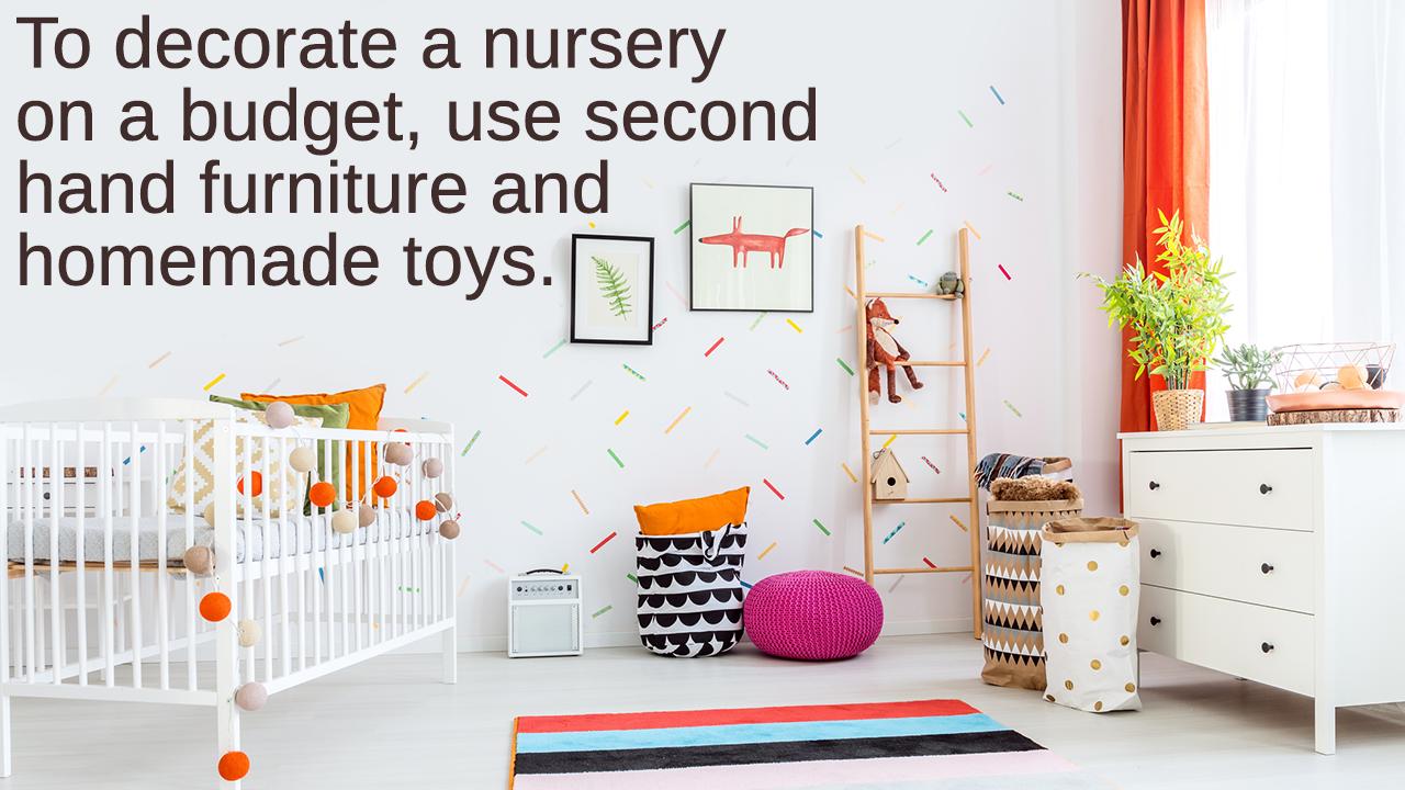 Nursery Decorating Ideas on a Budget