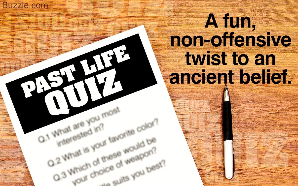 Past Life Quiz